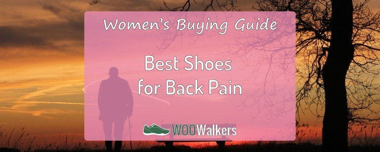 Best Women's Shoes for Back Pain: My Recommendations