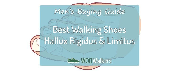 Best Men's Walking Shoes for Hallux Rigidus & Limitus