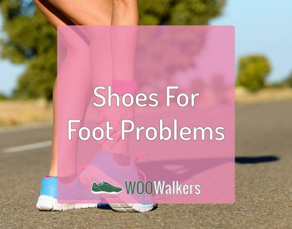 Womens Shoes for Specific Foot Problems