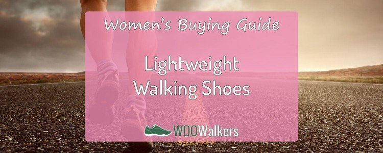 Good Lightweight Walking Shoes for Women: What you need to know