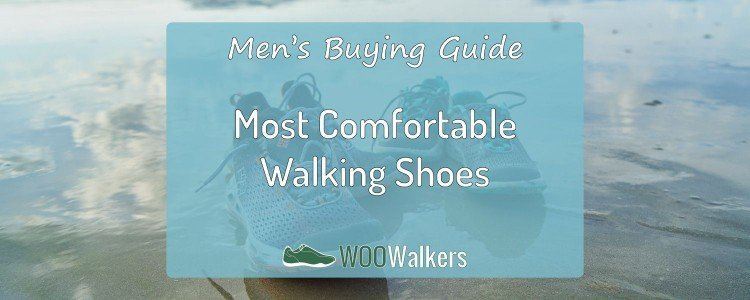 The Most Comfortable Walking Shoes for Men: 4 Models Compared