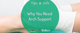 Why You Need Arch Support in Your Walking Shoes