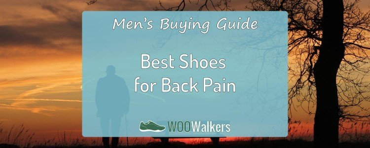 Best Men's Shoes for Back Pain: My Recommendations 1