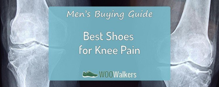 The Best Walking Shoes For Men That Help With Chronic Knee Pain