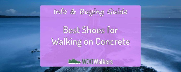 23 Best Walking Shoes Your Feet Will Thank You For 2019